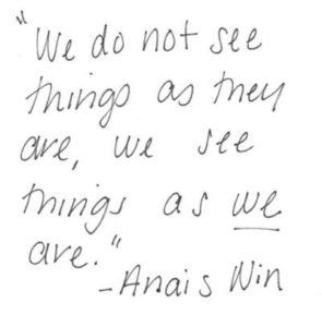 "With Relationship Coaching  we realize ""We do not see things as they are, we see things as we are"" - Anais Win"